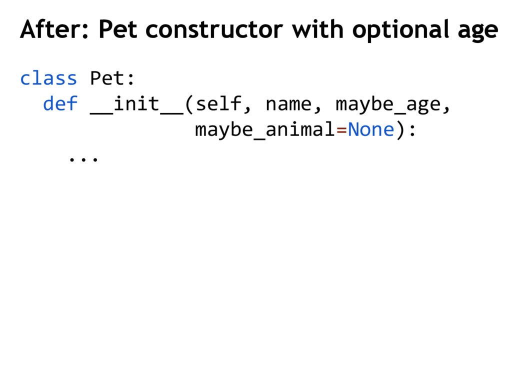 After: Pet constructor with optional age class ...