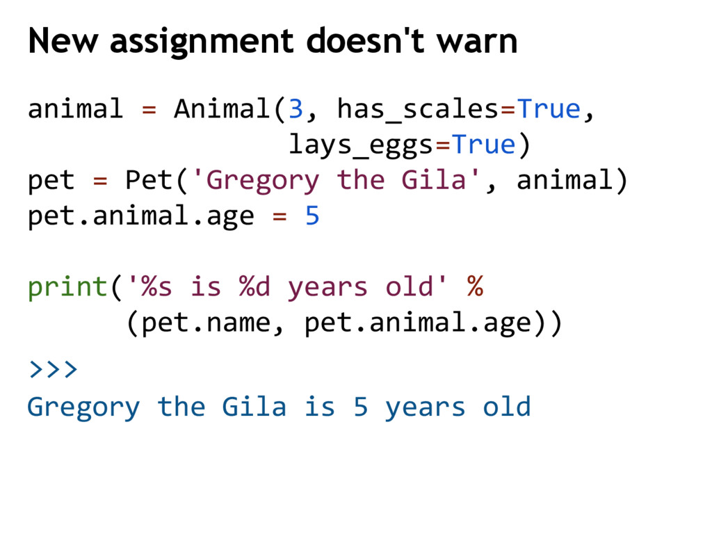 >>> New assignment doesn't warn Gregory the Gil...