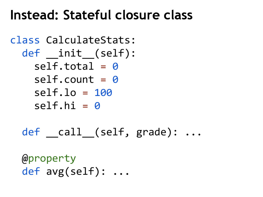 class CalculateStats: def __init__(self): self....