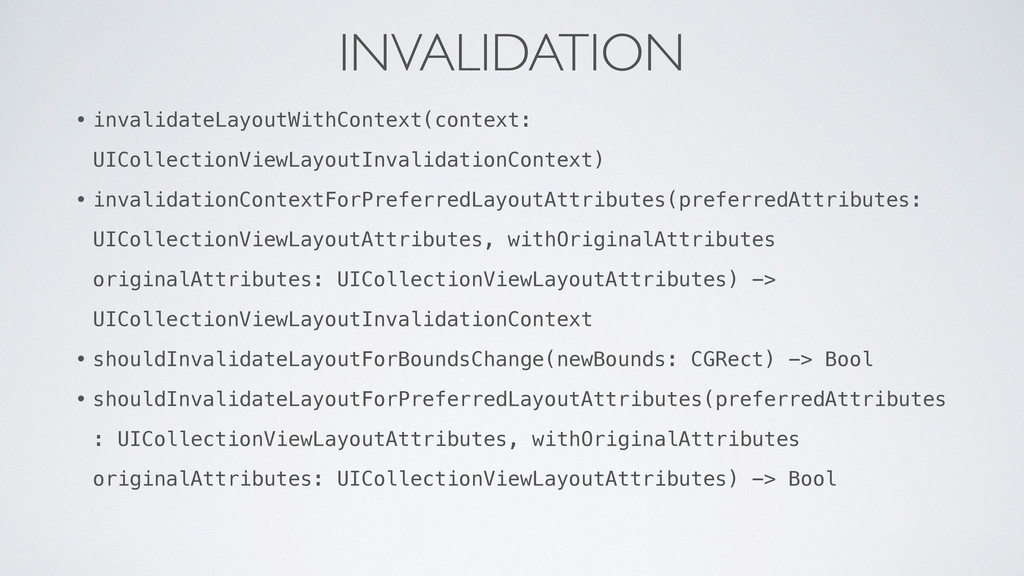 INVALIDATION • invalidateLayoutWithContext(cont...