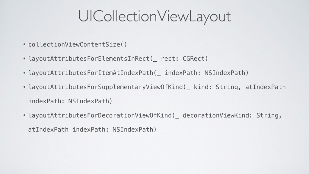 UICollectionViewLayout • collectionViewContentS...