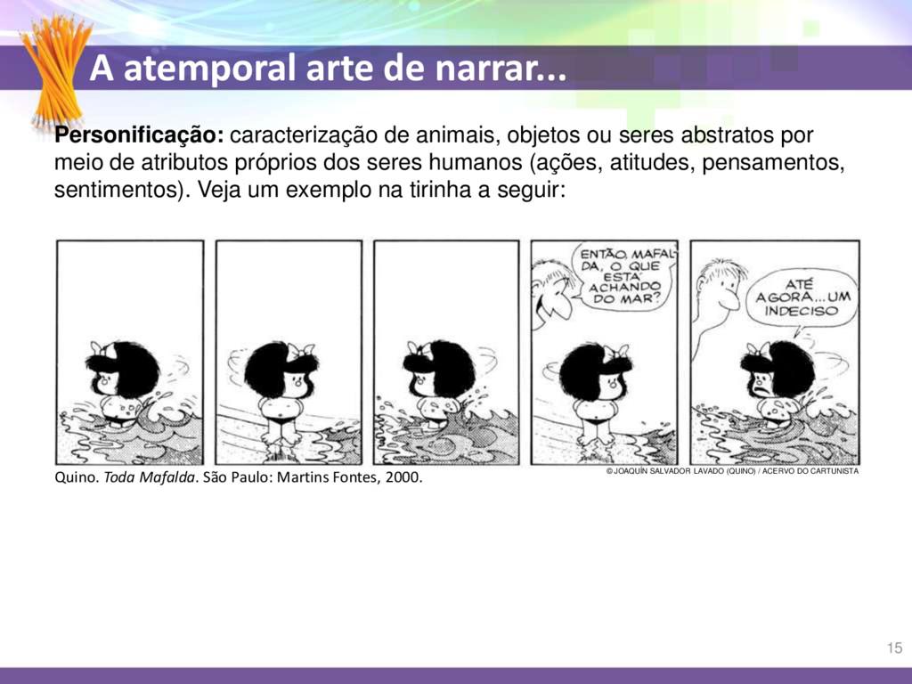 A atemporal arte de narrar... Personificação: c...