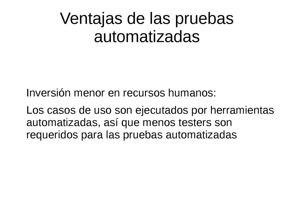 Ventajas de las pruebas automatizadas Inversión...