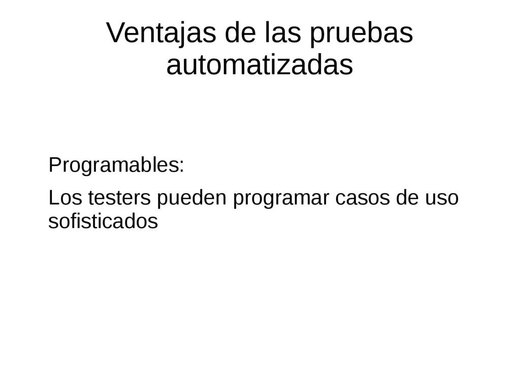 Ventajas de las pruebas automatizadas Programab...