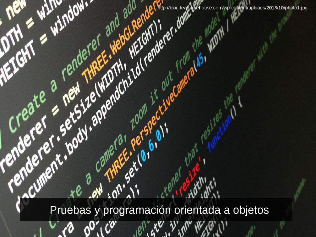 Pruebas y programación orientada a objetos http...