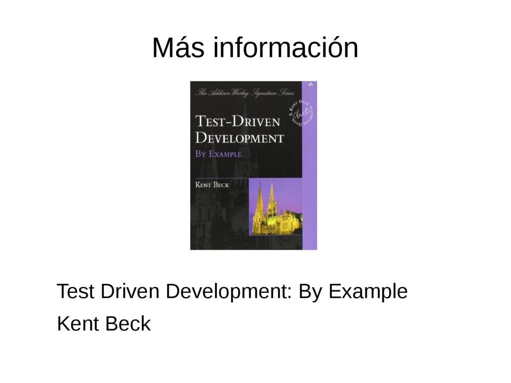 Más información Test Driven Development: By Exa...