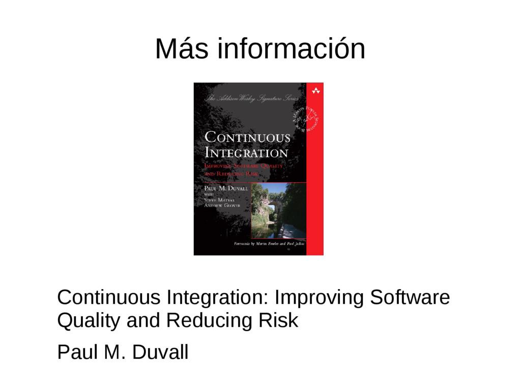 Más información Continuous Integration: Improvi...