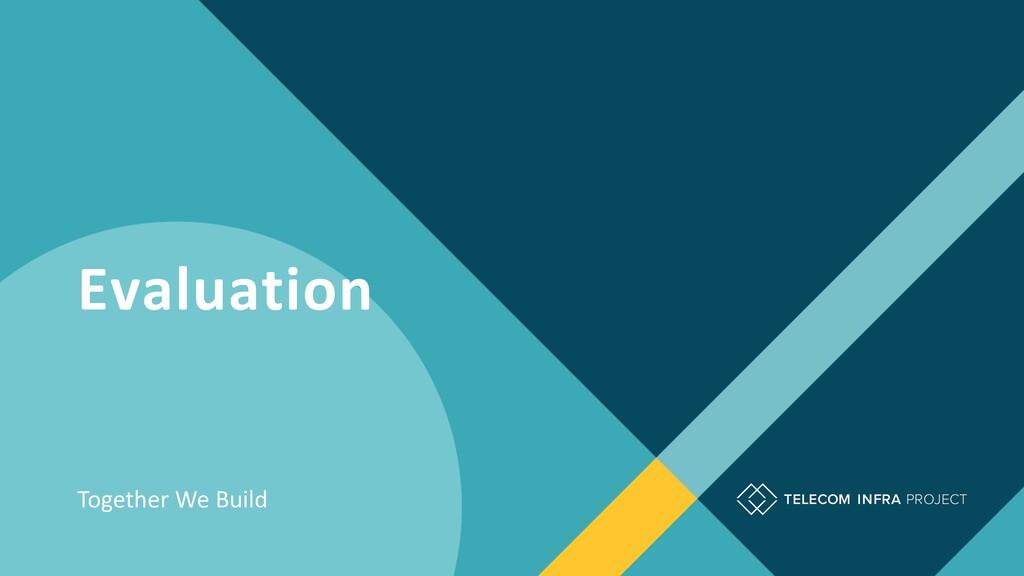 Together We Build Evaluation