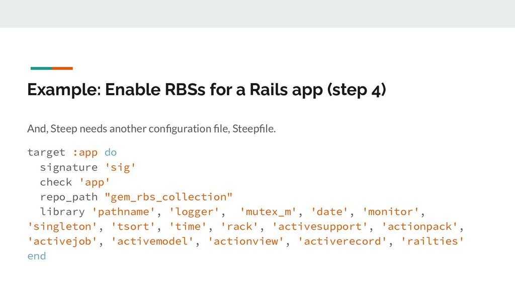 Example: Enable RBSs for a Rails app (step 4) A...