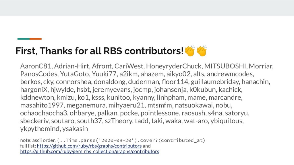 First, Thanks for all RBS contributors!👏👏 Aaron...