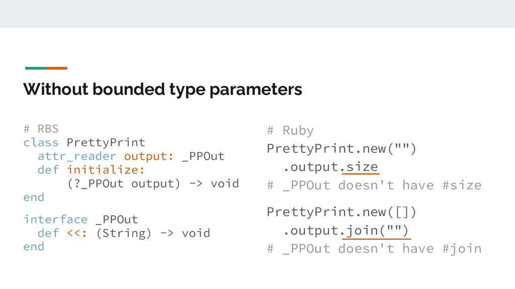 Without bounded type parameters # RBS class Pre...