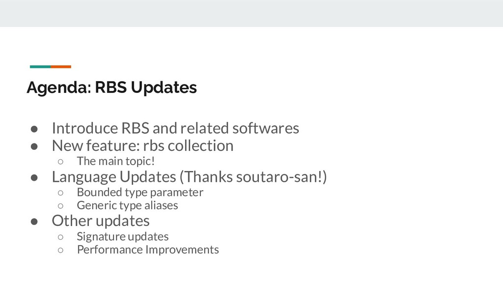 Agenda: RBS Updates ● Introduce RBS and related...