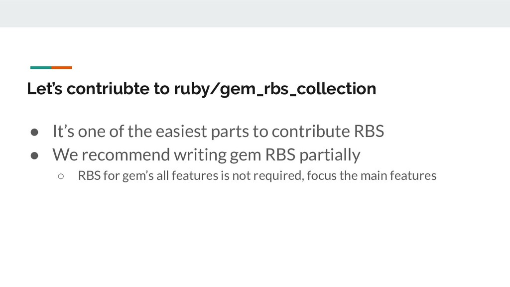 Let's contriubte to ruby/gem_rbs_collection ● I...