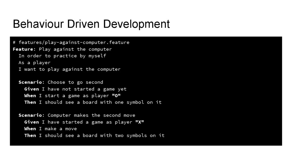 Behaviour Driven Development # features/play-ag...