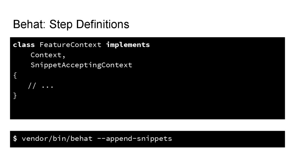 Behat: Step Definitions class FeatureContext im...