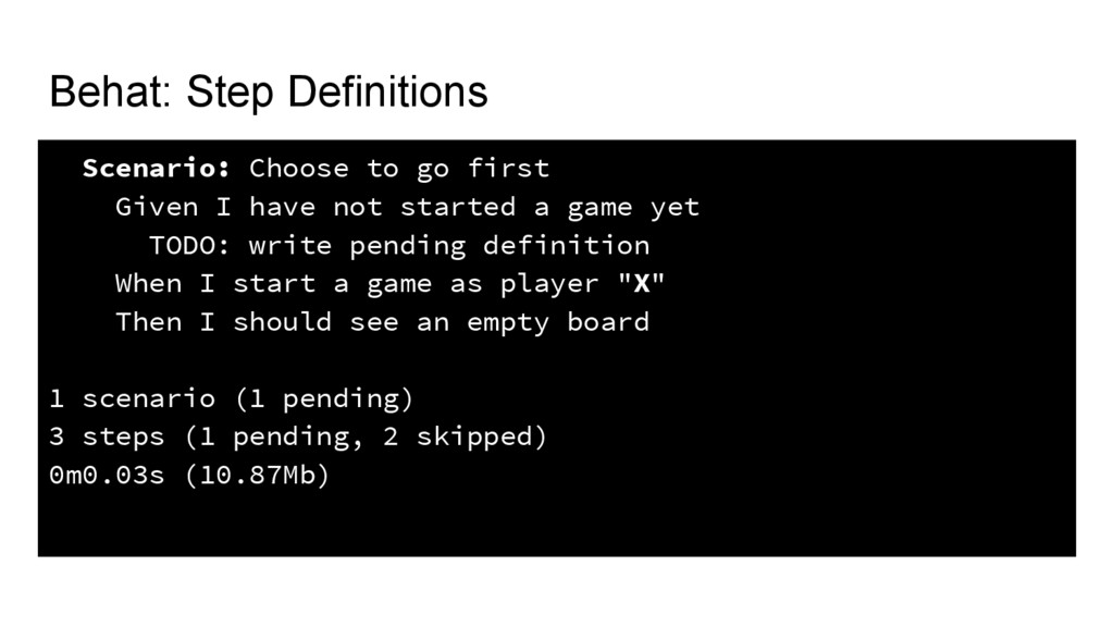 Behat: Step Definitions Scenario: Choose to go ...