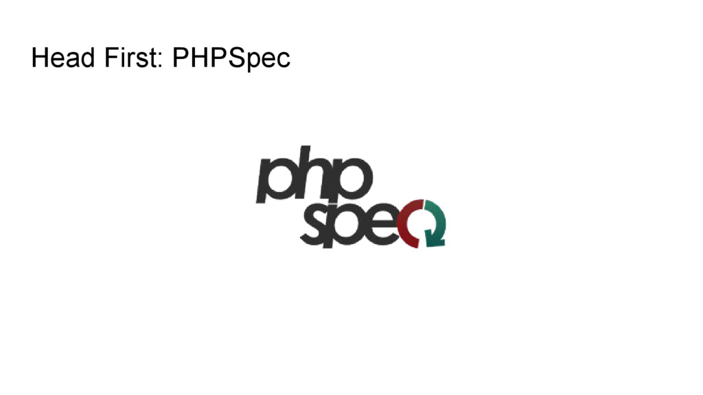Head First: PHPSpec