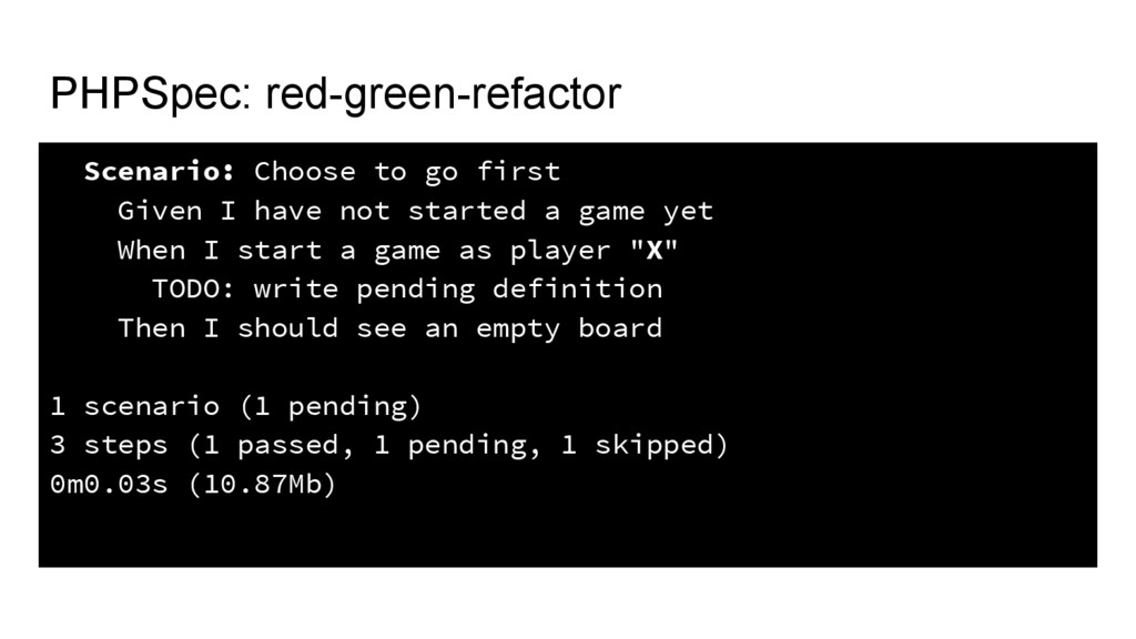PHPSpec: red-green-refactor Scenario: Choose to...