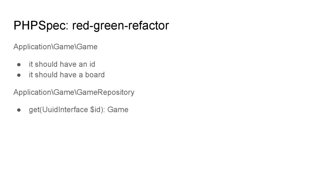PHPSpec: red-green-refactor Application\Game\Ga...