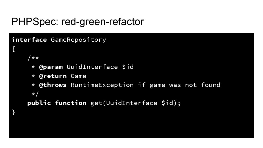 PHPSpec: red-green-refactor interface GameRepos...