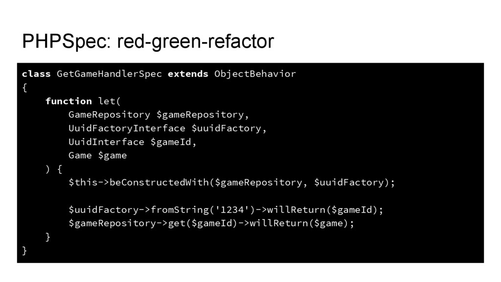 PHPSpec: red-green-refactor class GetGameHandle...