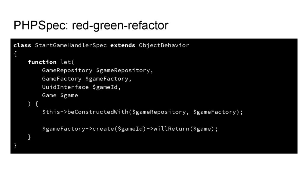 PHPSpec: red-green-refactor class StartGameHand...