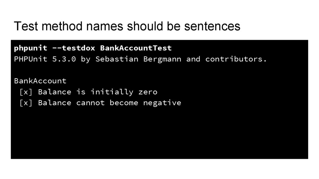Test method names should be sentences phpunit -...