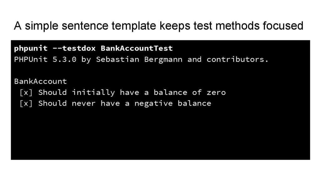 A simple sentence template keeps test methods f...