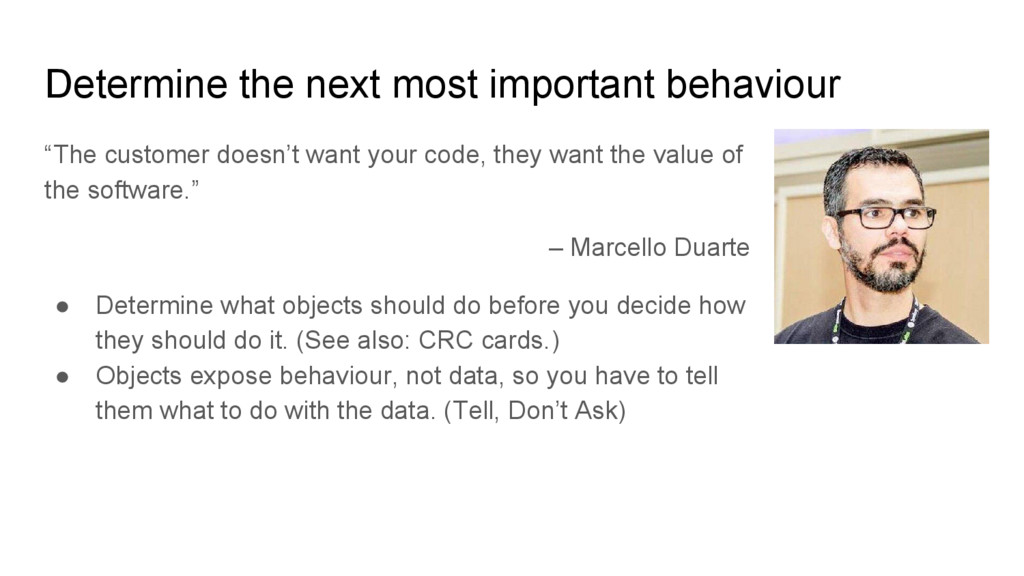 "Determine the next most important behaviour ""Th..."