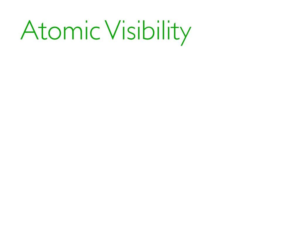 Atomic Visibility