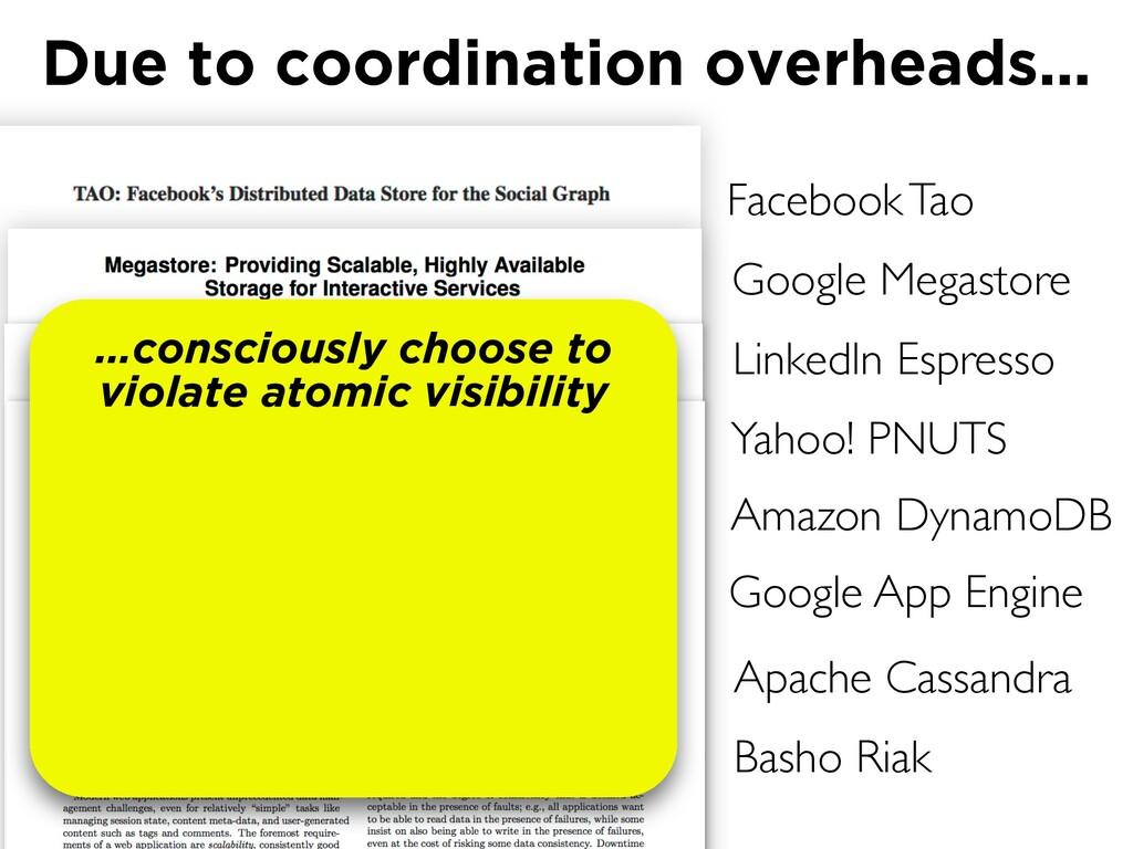 Facebook Tao Google Megastore LinkedIn Espresso...