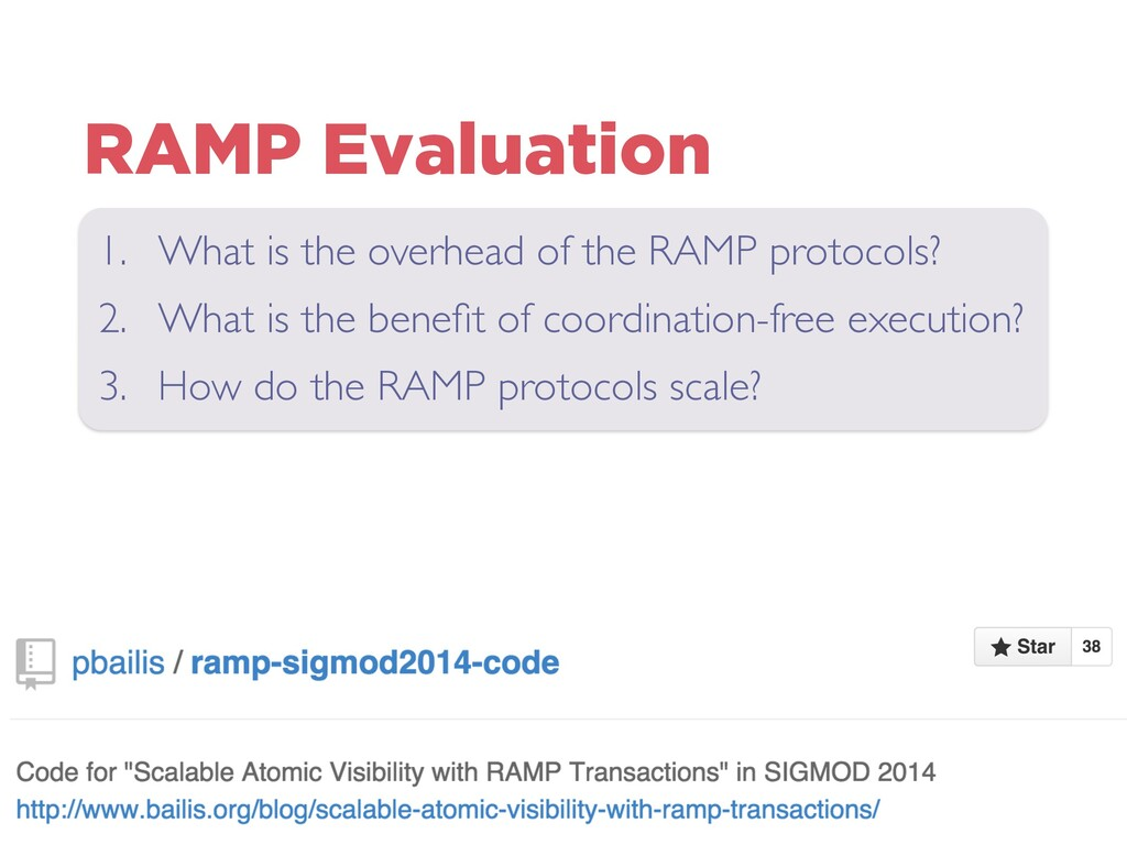 RAMP Evaluation 1. What is the overhead of the ...