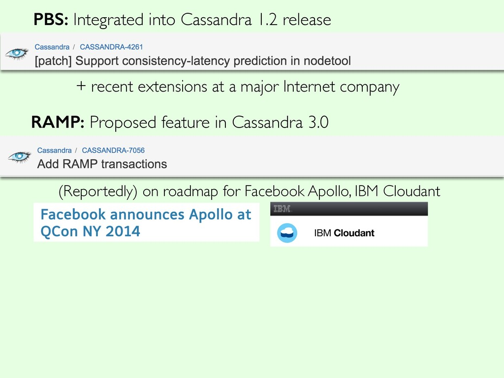 PBS: Integrated into Cassandra 1.2 release RAMP...