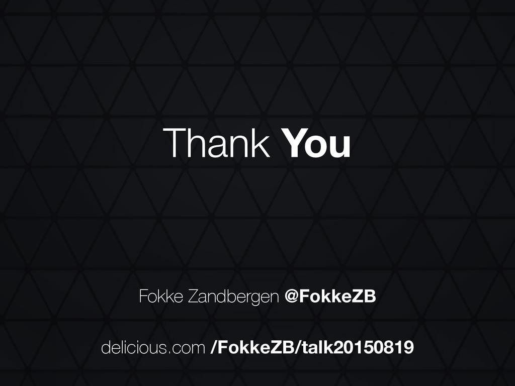 Fokke Zandbergen @FokkeZB Thank You delicious.c...