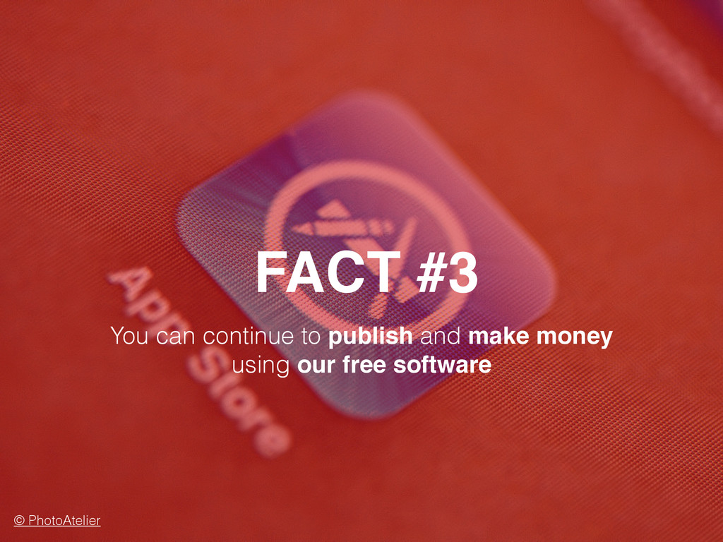 FACT #3 © PhotoAtelier You can continue to publ...