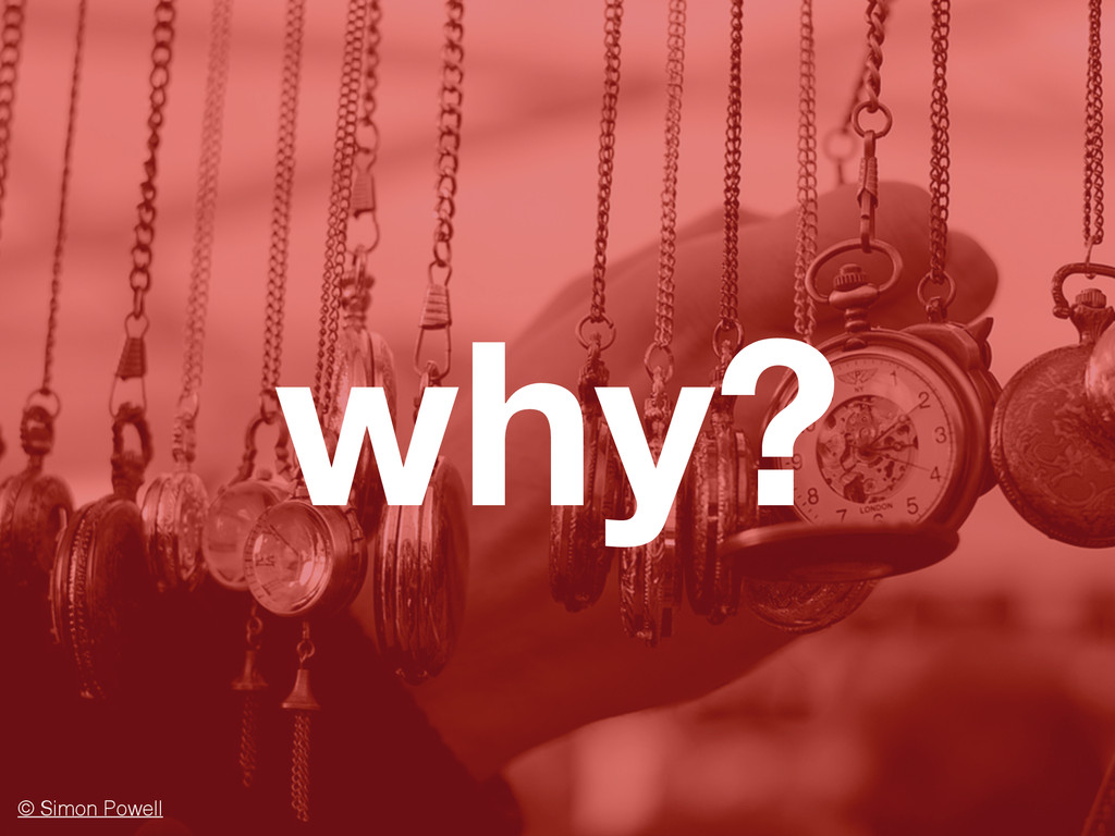 why? © Simon Powell