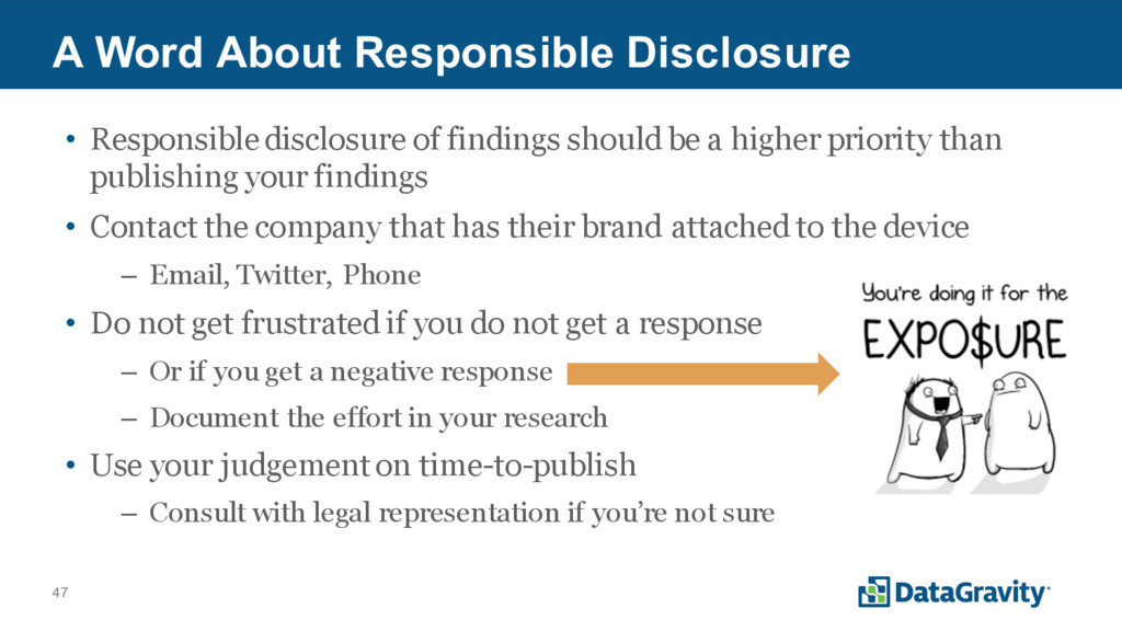 47 A Word About Responsible Disclosure • Respon...