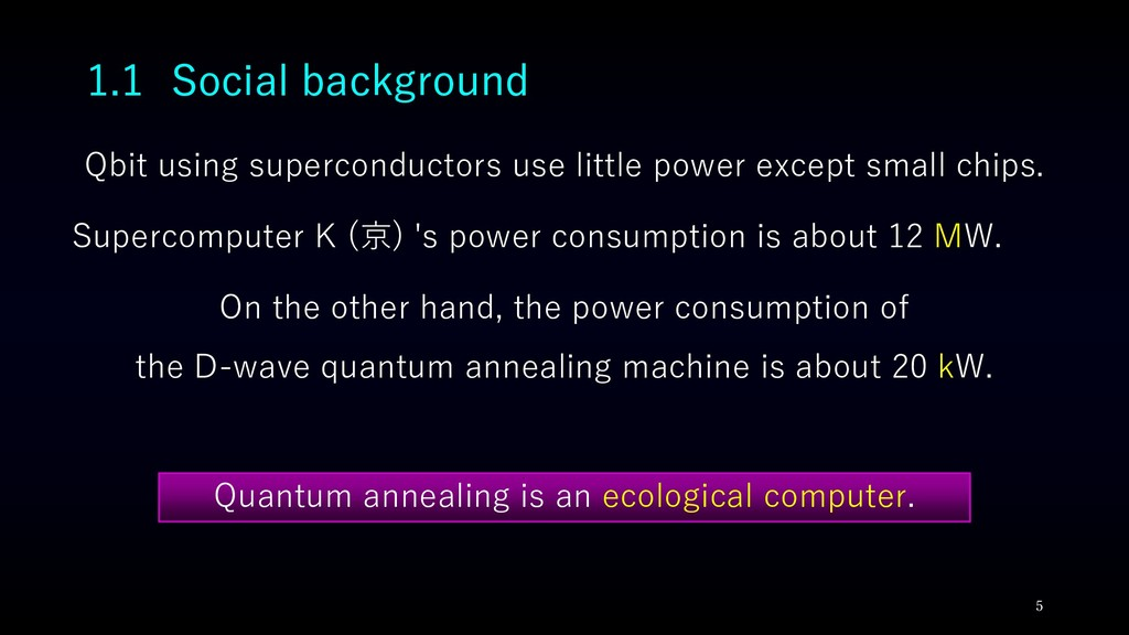 1.1 Social background Qbit using superconductor...