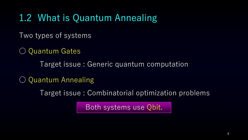 Two types of systems ○ Quantum Gates Target iss...