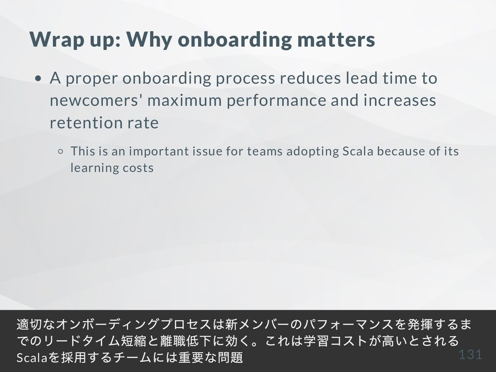 Wrap up: Why onboarding matters A proper onboar...