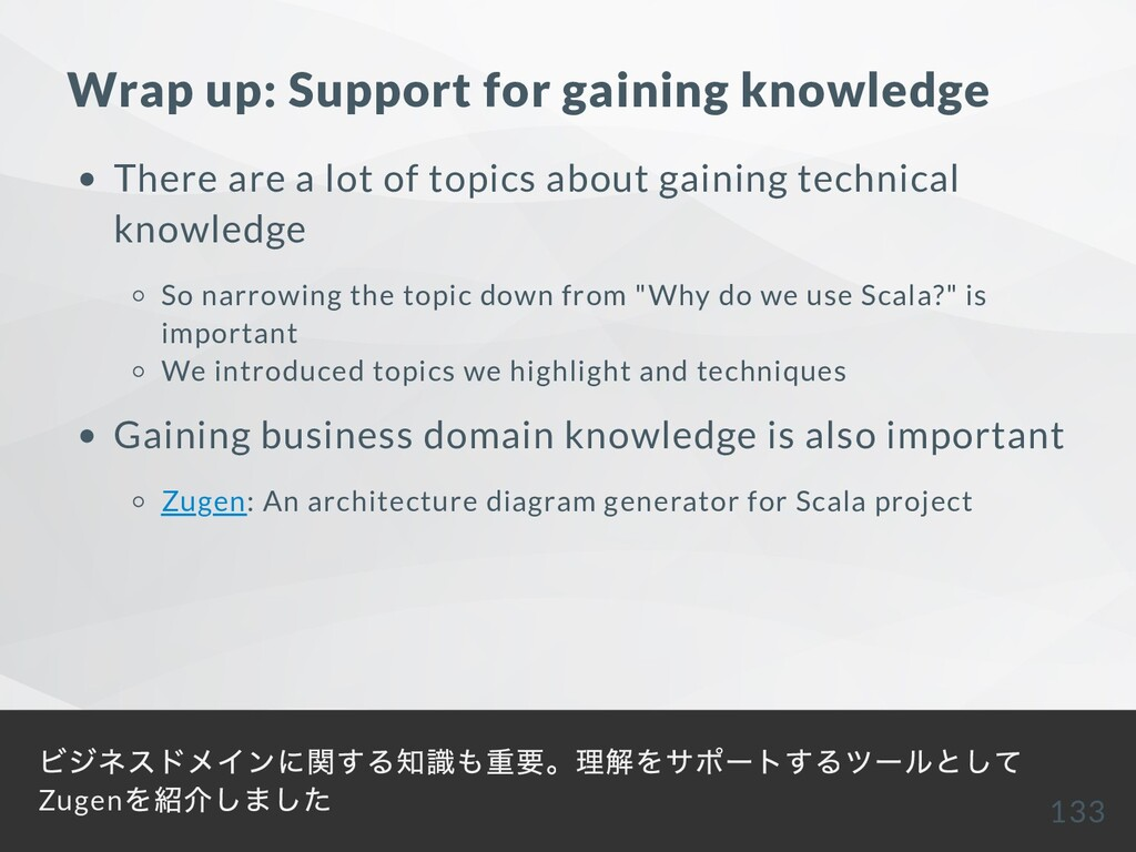 Wrap up: Support for gaining knowledge There ar...