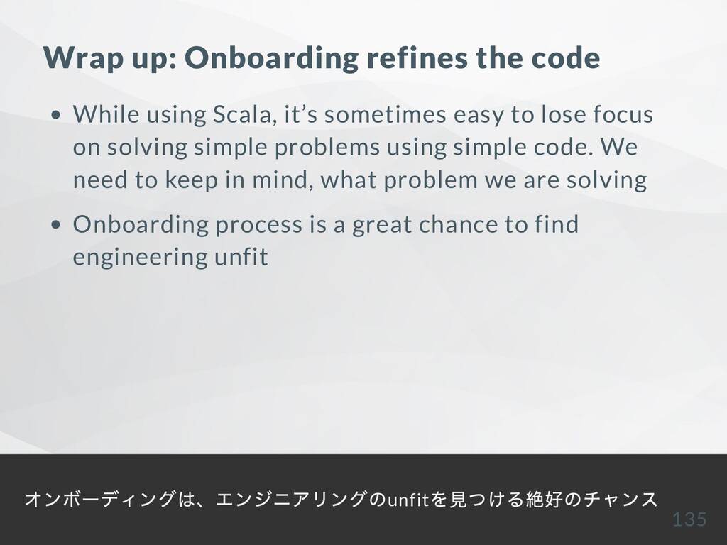 Wrap up: Onboarding refines the code While usin...