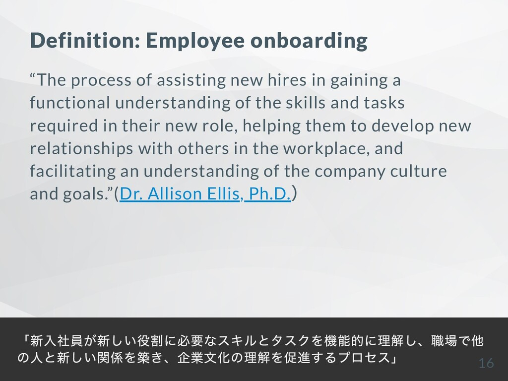 "Definition: Employee onboarding ""The process of..."