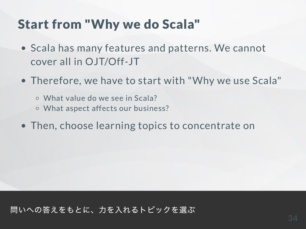 "Start from ""Why we do Scala"" Scala has many fea..."