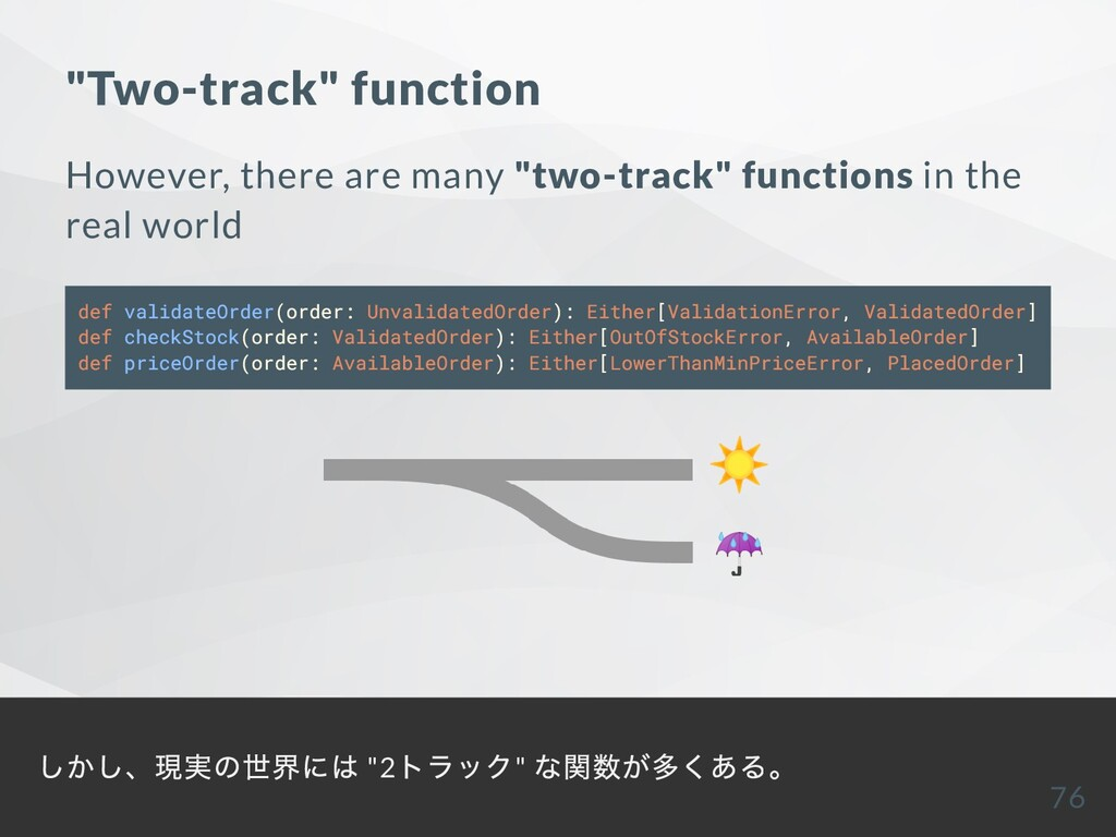 """Two-track"" function However, there are many ""t..."