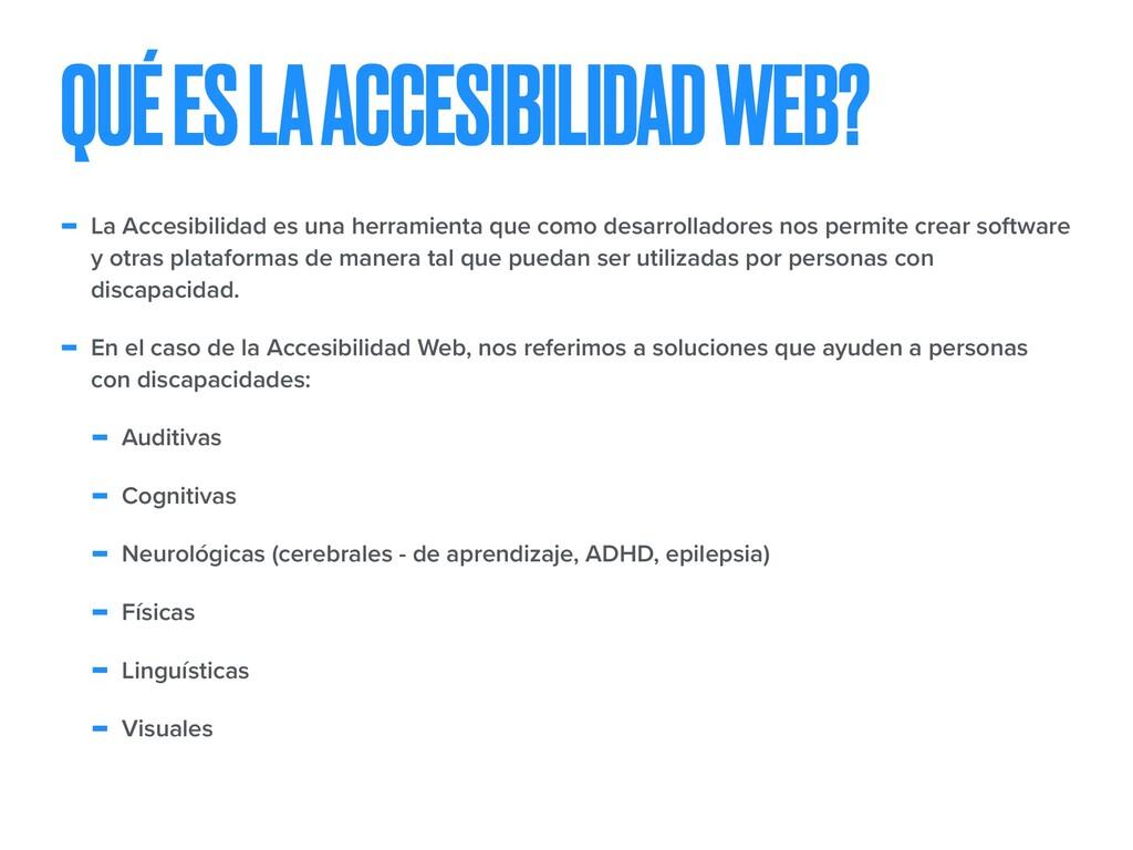 - La Accesibilidad es una herramienta que como ...