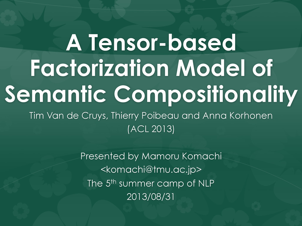 A Tensor-based Factorization Model of Semantic ...