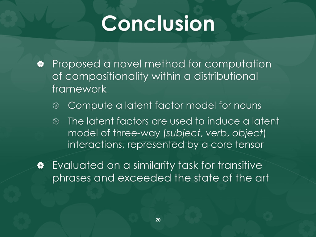 Conclusion |  Proposed a novel method for com...