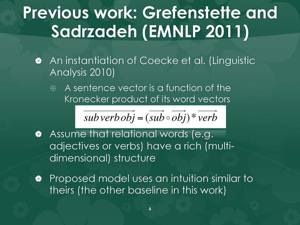 Previous work: Grefenstette and Sadrzadeh (EMNL...