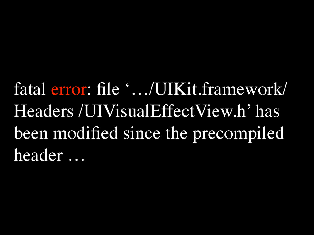 fatal error: file '…/UIKit.framework/ Headers /U...